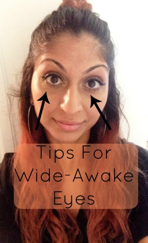 tips for wide-awake eyes